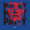 Mercy mary patty