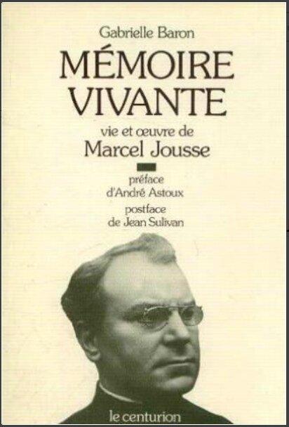 Mémoire vivante de G Baron sur Marcel Jousse