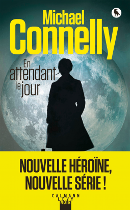 En attendant le jour de Michael Connelly