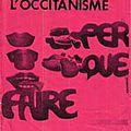 René merle - occitanisme, années 1970 : le climat varois