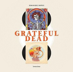 Grateful Dead par Dominique Dupuis