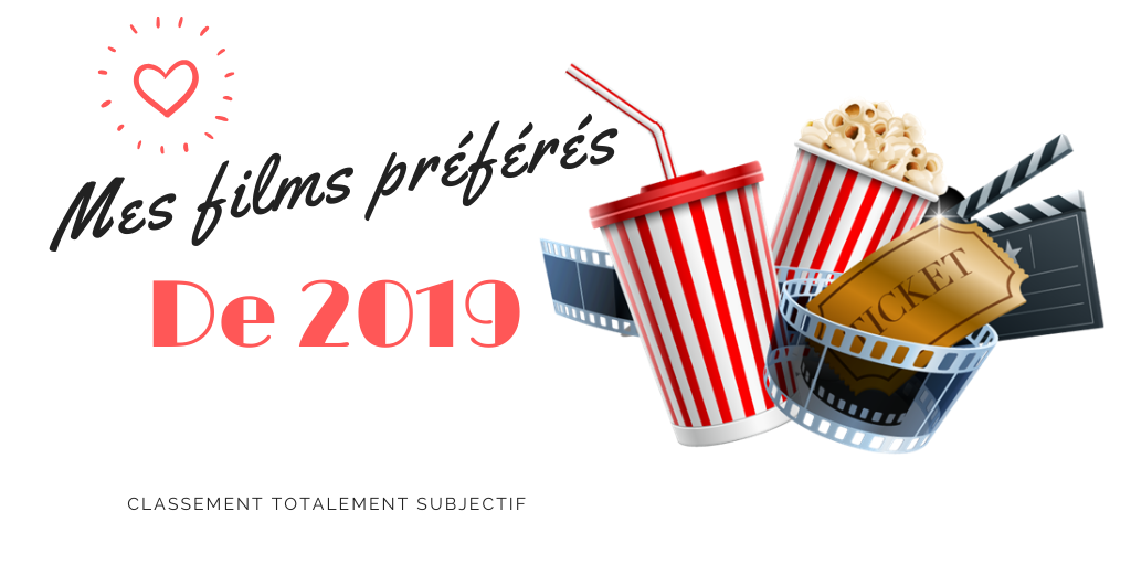 [Ciné] Mes films préférés de 2019 !