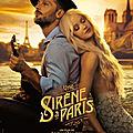 Critique cinéma : une sirene a paris , un film plein de surprises... et de surprisiers !
