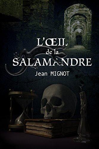 L'oeil de la salamandre (Jean Mignot)