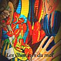 Les illuminés du mal par pétrus romanus (épisode 1)