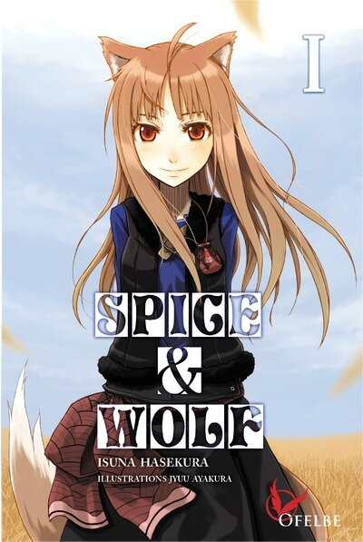 Spice&Wolf, tome 1 (roman)