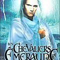 Les chevaliers d'emeraude (t3 : piège au royaume des ombres) d'anne robillard