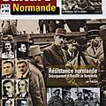 Yves loir dans culture normande: réévaluer le rôle de la résistance normande (1940-1944) dans la réussite du debarquement