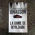 La dame de reykjavik - ragnar jónasson (2015)