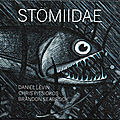Daniel levin (vlc), chris pitsiokos (as), et brandon seabrook (g) : stomiidae (darktree)