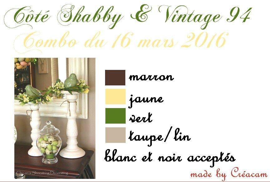 CôtéShabby&Vintage 94 combo 16 mars 2016