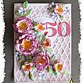 Carte fleurie pour les 50 ans d'une amie