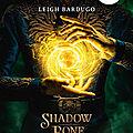 [chronique] grisha, tome 1 : shadow & bone de leigh bardugo