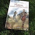 Platon, sa soeur et la raie torpille - hélène soumet et camille raveau
