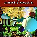 Les aventures d'andré et wally b. (d'alvy ray smith) ... ou le
