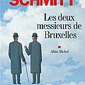 Les deux messieurs de bruxelles, eric-emmanuel schmitt