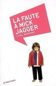 la_faute_a_mick_jagger
