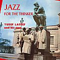 Yusef Lateef and His Men - 1957 - Jazz for the Thinker (Savoy)