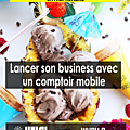 3 raisons de lancer son business avec un point de vente mobile
