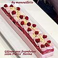 Gâteau aux framboises selon pierre hermé