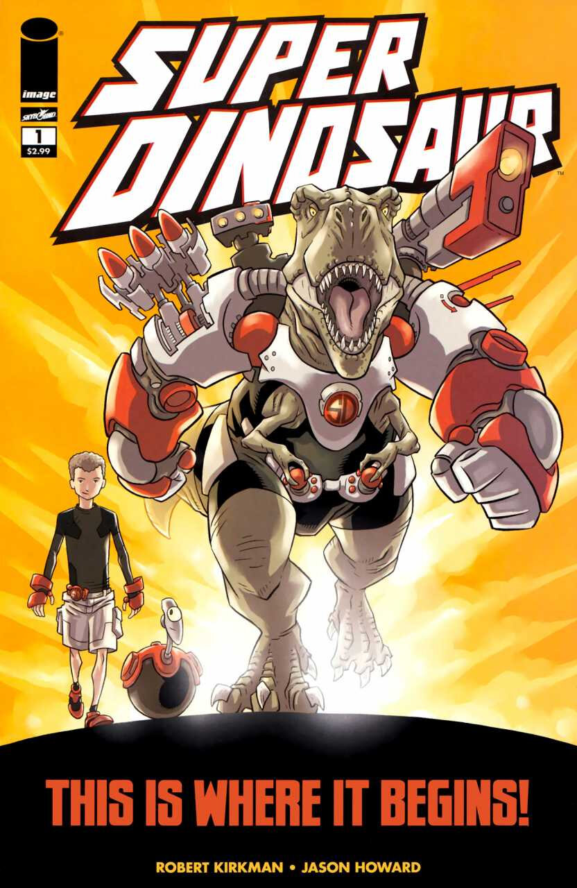 Image Comics : Super Dinosaur by Kirkman & Howard