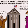 Le trésor américain prend le controle de deux etablissements de crédit en faillite
