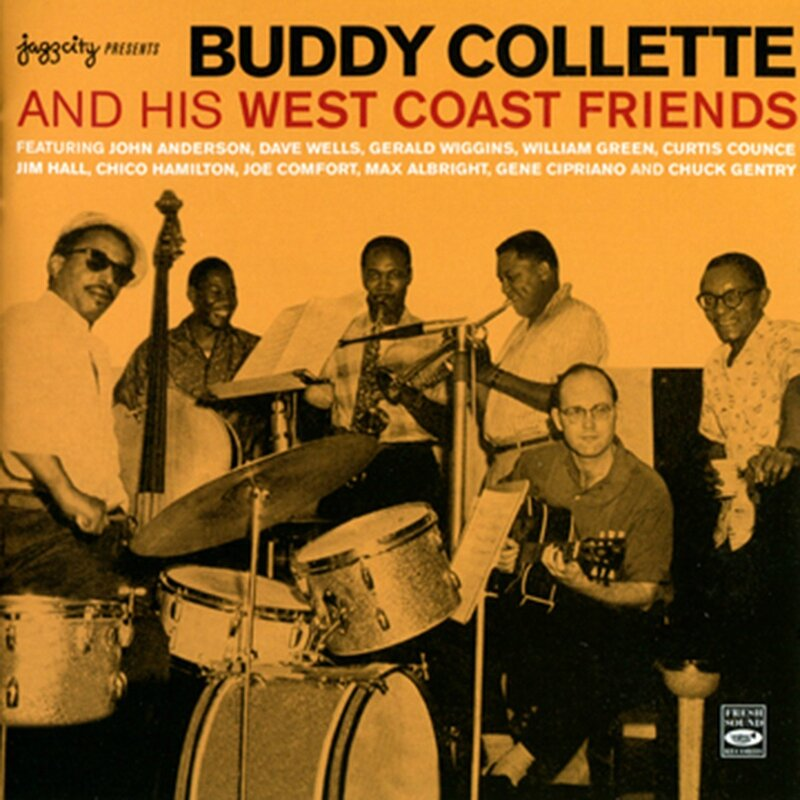 Buddy Collette And His West Coast Friends - 1956 - Buddy Collette And His West Coast Friends (Fresh Sound)