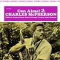 Charles McPherson - 1965 - Con Alma! (Prestige)