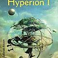 Les cantos d'hypérion, tome 1 : hypérion (hyperion) - dan simmons