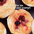Mini quiches au chorizo et aux scampi
