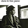La rose dans le bus jaune d'eugène ebodé