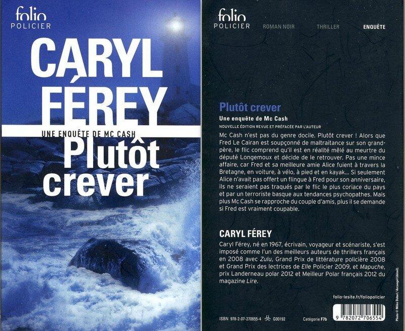 1 - Plutôt crever - Caryl Férey