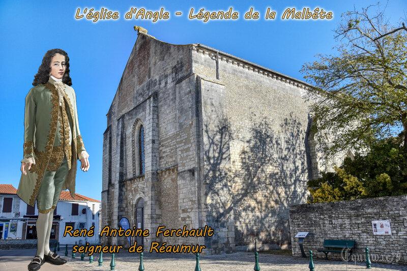 L'église d'Angle - Légende de la Malbête René Antoine Ferchault seigneur de Réaumur