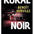 Quais du polar 2016 : rural noir; benoît minville : le country noir américain dans le morvan..