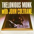 Thelonious Monk With John Coltrane - 1957 - Thelonious Monk With John Coltrane (Jazzland)