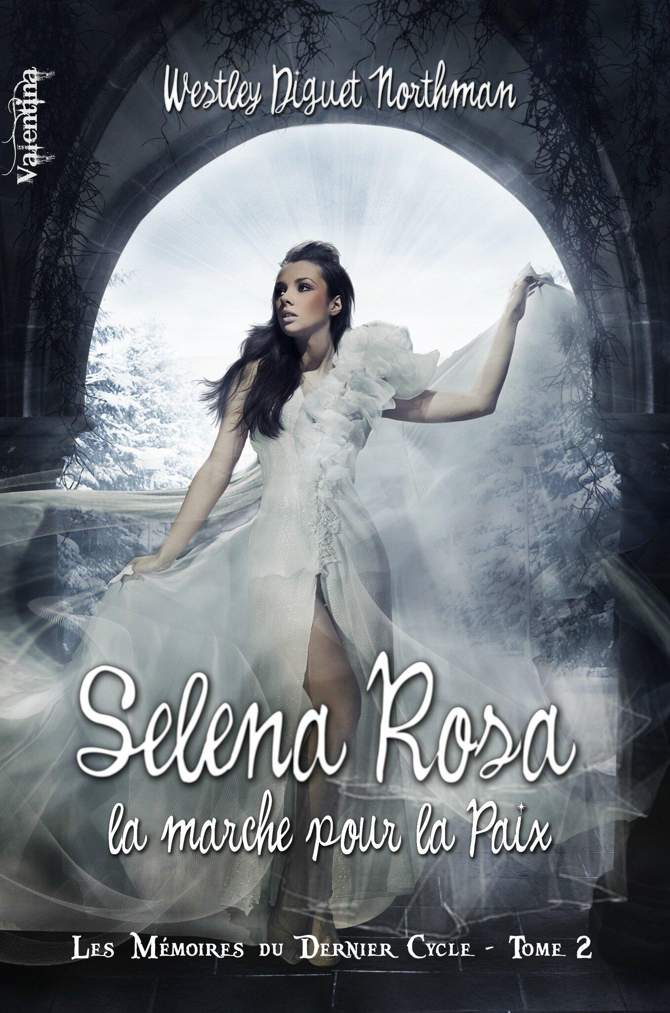 Selena Rosa T2 Mémoires du Dernier Cycle