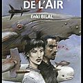 La couleur de l'air - enki bilal - editions casterman