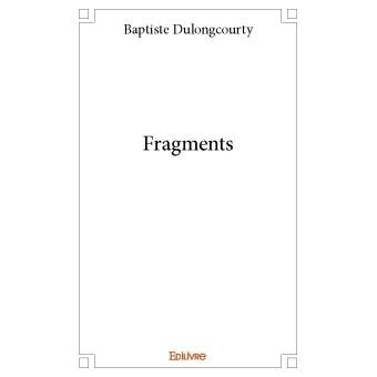 Dulongcourty Fragments
