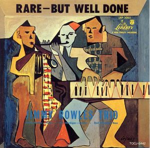 Jimmy_Rowles_Trio___1954___Rare_But_Well_Done__Liberty_