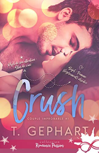 Crush #1 - Couple improbable de T. Gephart