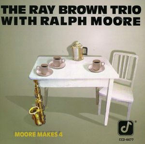 Ray_Brown_Trio_With_Ralph_Moore___1990___Moore_Makes_4__Concord_Jazz_