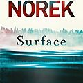 Surface, thriller d'olivier norek