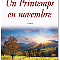 Un printemps en novembre - jean-paul romain-ringuier.