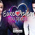 Royaume-uni 2019 : eurovision you decide - 6 artistes et trois chansons !