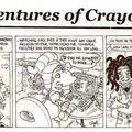 Les aventures de crayola craig continuent...