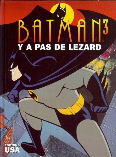 editions USA batman 03 y a pas de lézard