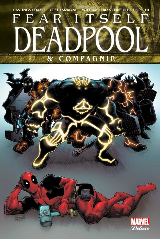 marvel deluxe fear itself deadpool & compagnie
