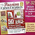 Passion cartes créatives n°32 devient bimestriel