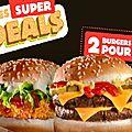 Bon plan burger king !