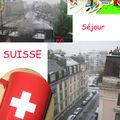 Séjour en suisse